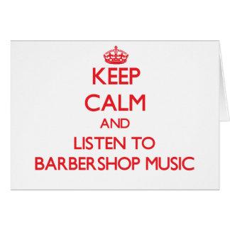 Guarde la calma y escuche la MÚSICA de la BARBERÍA Felicitación