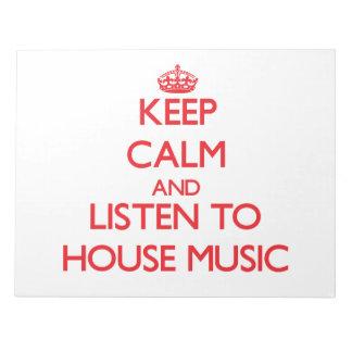 Guarde la calma y escuche la MÚSICA de la CASA