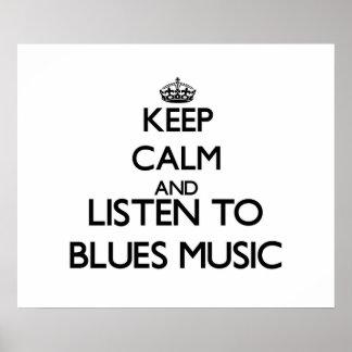 Guarde la calma y escuche la MÚSICA de los AZULES Póster