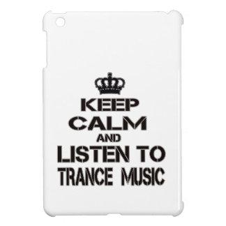 Guarde la calma y escuche la música del trance
