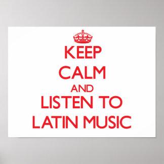 Guarde la calma y escuche la MÚSICA LATINA Póster
