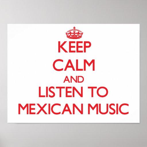 Guarde la calma y escuche la MÚSICA MEXICANA Impresiones