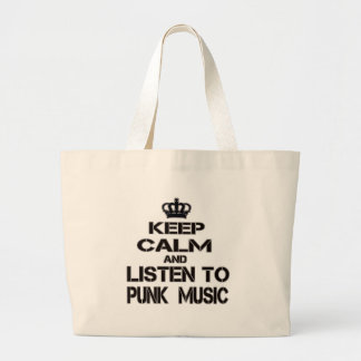 Guarde la calma y escuche la música punky bolsa tela grande