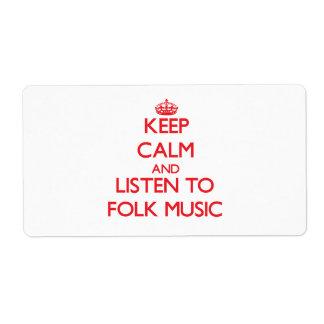 Guarde la calma y escuche la MÚSICA TRADICIONAL Etiquetas De Envío