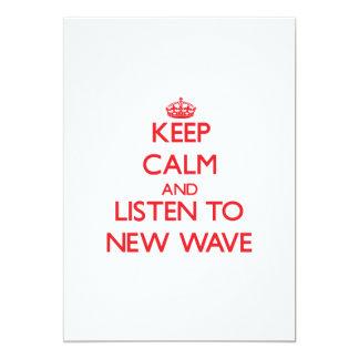 Guarde la calma y escuche la NUEVA OLA Comunicado