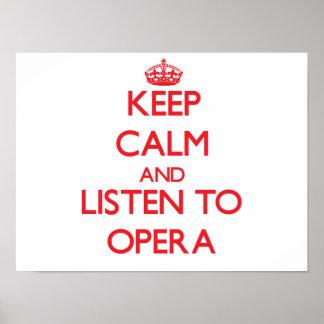 Guarde la calma y escuche la ÓPERA Póster