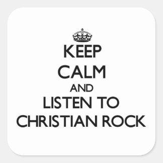 Guarde la calma y escuche la ROCA CRISTIANA Calcomania Cuadradas