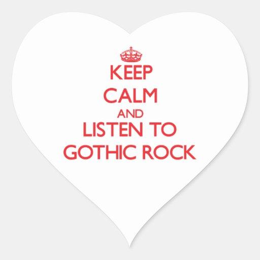Guarde la calma y escuche la ROCA GÓTICA Pegatina En Forma De Corazón