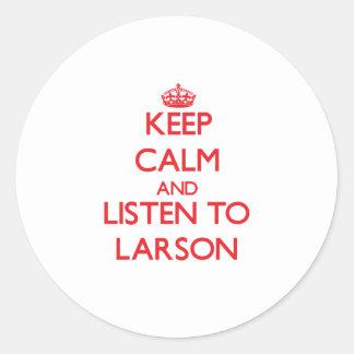 Guarde la calma y escuche Larson Pegatina Redonda