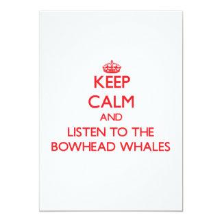 """Guarde la calma y escuche las ballenas de Bowhead Invitación 5"""" X 7"""""""