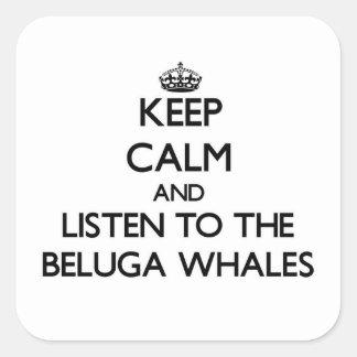 Guarde la calma y escuche las ballenas de la pegatina cuadrada