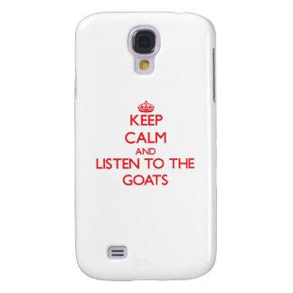 Guarde la calma y escuche las cabras carcasa para galaxy s4