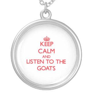 Guarde la calma y escuche las cabras colgante redondo