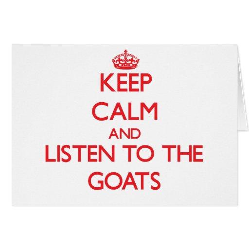 Guarde la calma y escuche las cabras tarjeta