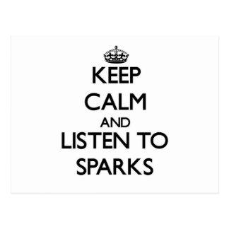 Guarde la calma y escuche las chispas