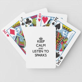 Guarde la calma y escuche las chispas baraja de cartas