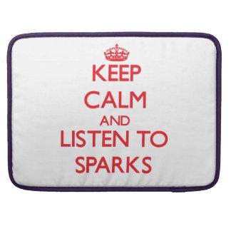 Guarde la calma y escuche las chispas fundas macbook pro