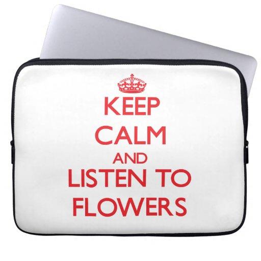 Guarde la calma y escuche las flores mangas computadora