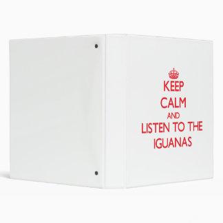Guarde la calma y escuche las iguanas