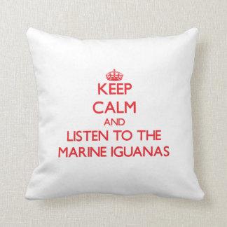 Guarde la calma y escuche las iguanas marinas almohadas