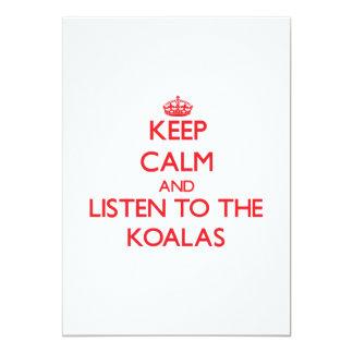 """Guarde la calma y escuche las koalas invitación 5"""" x 7"""""""