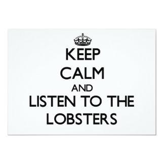 Guarde la calma y escuche las langostas invitación