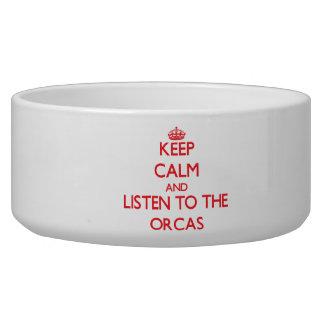 Guarde la calma y escuche las orcas bol para perro