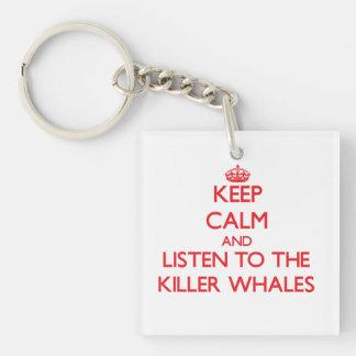 Guarde la calma y escuche las orcas llavero cuadrado acrílico a una cara
