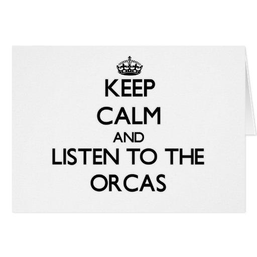 Guarde la calma y escuche las orcas tarjeta