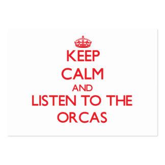 Guarde la calma y escuche las orcas tarjetas de visita grandes