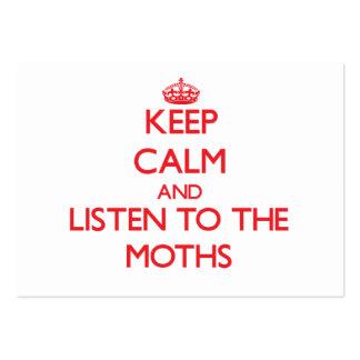 Guarde la calma y escuche las polillas tarjeta de negocio