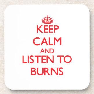 Guarde la calma y escuche las quemaduras