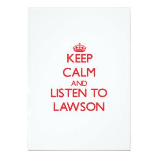 """Guarde la calma y escuche Lawson Invitación 5"""" X 7"""""""