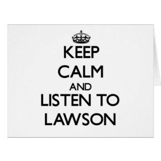 Guarde la calma y escuche Lawson Tarjeta De Felicitación Grande