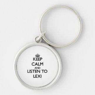 Guarde la calma y escuche Lexi Llavero