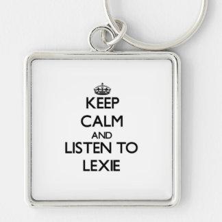 Guarde la calma y escuche Lexie Llaveros Personalizados