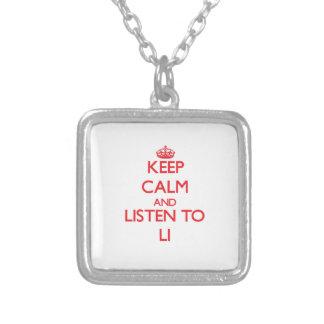 Guarde la calma y escuche Li