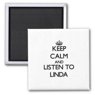 Guarde la calma y escuche Linda Iman Para Frigorífico