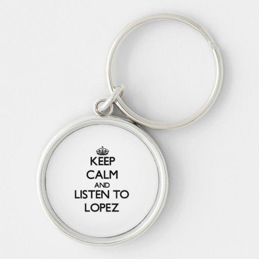 Guarde la calma y escuche López Llaveros
