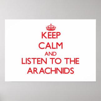 Guarde la calma y escuche los arácnidos impresiones