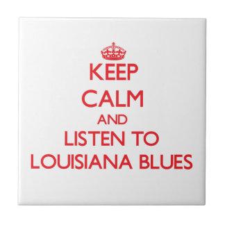 Guarde la calma y escuche los AZULES de LUISIANA