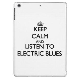 Guarde la calma y escuche los AZULES ELÉCTRICOS
