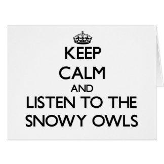 Guarde la calma y escuche los búhos Nevado