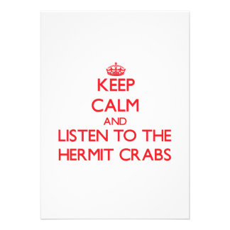 Guarde la calma y escuche los cangrejos de ermitañ anuncios personalizados