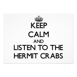 Guarde la calma y escuche los cangrejos de ermitañ comunicados personalizados