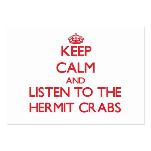 Guarde la calma y escuche los cangrejos de ermitañ tarjetas de visita