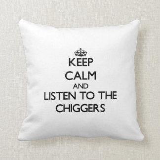 Guarde la calma y escuche los Chiggers