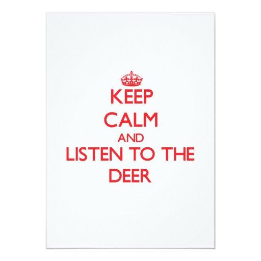 Guarde la calma y escuche los ciervos invitación 12,7 x 17,8 cm