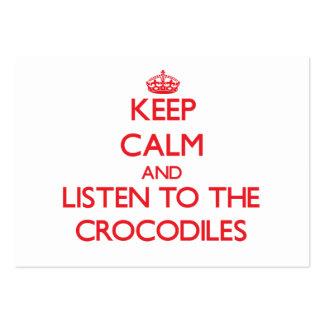 Guarde la calma y escuche los cocodrilos plantilla de tarjeta de visita