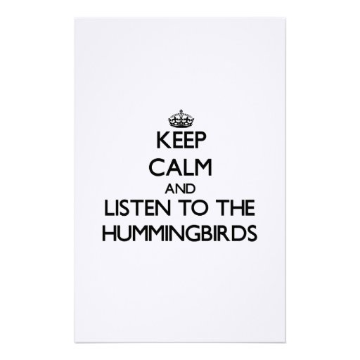 Guarde la calma y escuche los colibríes